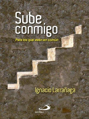 Sube conmigo (Bolsillo) por Ignacio Larrañaga