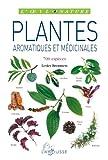 Plantes aromatiques et medicinales : 700 especes