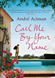 Image de Call Me By Your Name (English Edition)