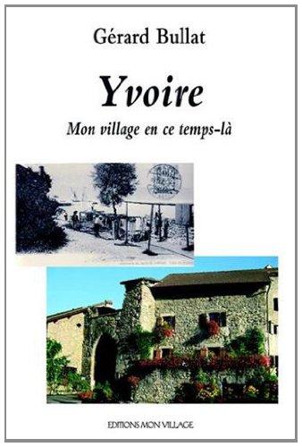 Yvoire mon village en ce temps là