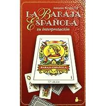 La Baraja Espa???ola by Antonio Peralta Gil (1987-05-01)