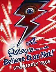 Ripley's Believe It or Not! 2012 of Ripley, Robert Leroy on 13 October 2011