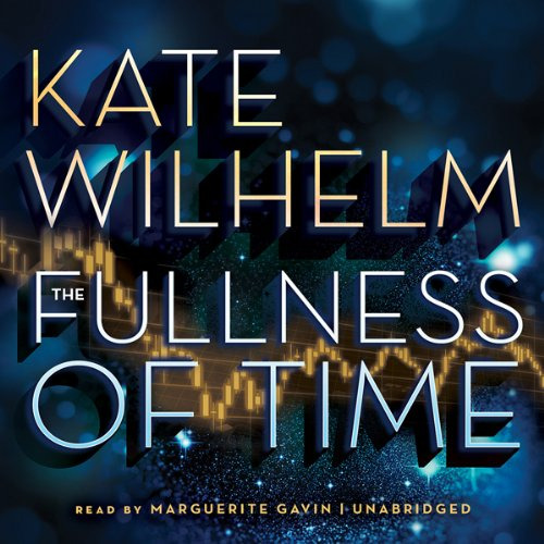 The Fullness of Time  Audiolibri