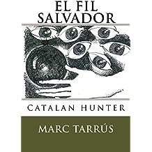 El fil salvador (Catalan Edition)