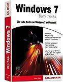 Windows 7 Dirty Tricks