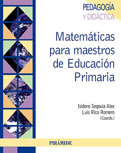 Matemáticas para maestros de Educación Primaria (Psicología) - 9788436825657 por Isidoro Segovia Alex
