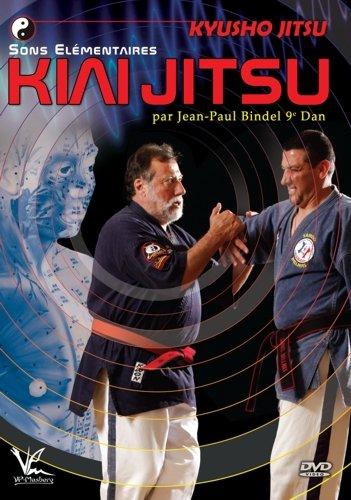 Kyusho-Jitsu - Kiai-Jitsu Sons Elementaires par