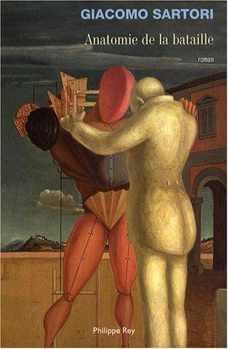 Anatomie de la bataille par Giacomo Sartori