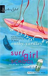 Surf Girl School (Signature Select) by Cathy Yardley (2005-12-13)