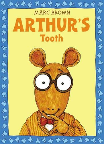 Arthur's Tooth (Arthur Adventures) por Marc Brown