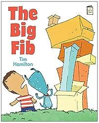 The Big Fib: An I Like to Read Book by Tim Hamilton (January 15,2015)