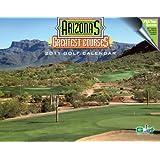 Arizona's Greatest Courses 2011 Golf Calendar (English, Spanish, French, Italian, German, Japanese, Russian, Ukrainian and Chinese Edition)