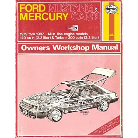 Ford Mustang and Mercury Capri 1979-87 All in-line Models Owner