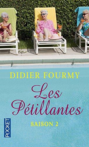 Les Pétillantes - Saison 2 (2) par Didier FOURMY