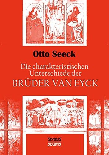 Die charakteristischen Unterschiede der Brüder van Eyck -