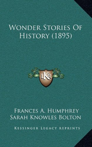 Wonder Stories of History (1895)