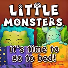 Little monsters, it's time to go to bed!: How to put little monsters to sleep with a toothbrush and dental floss (Bedtime Story Children's Picture Book, Ages 3-7) (English Edition)