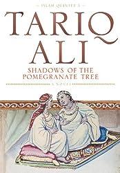 Shadows Of The Pomegranate Tree : by Tariq Ali (8-Dec-1993) Paperback
