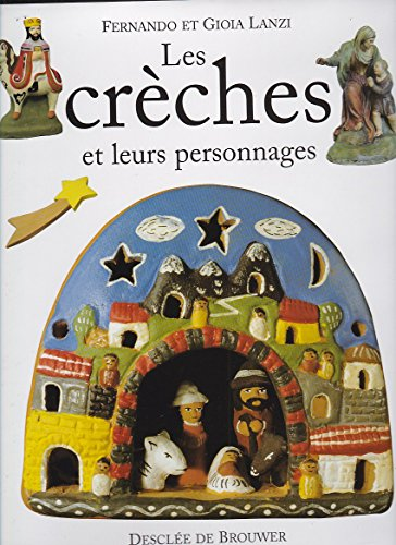 Les crèches et leurs personnages