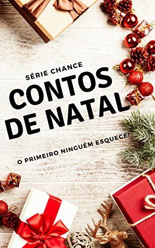 Contos de natal (Chance) (Portuguese Edition) por L. S. Santos