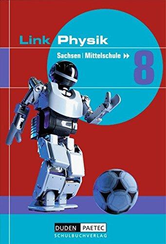 Link Physik - Mittelschule Sachsen: 8. Schuljahr - Schülerbuch