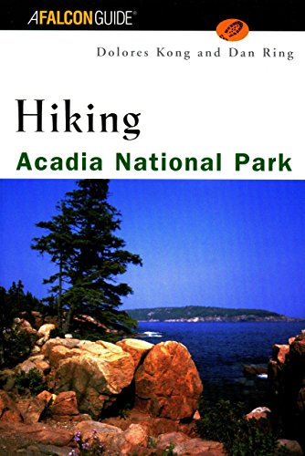 Acadia National Park Me (Hiking Acadia National Park (Regional Hiking Series))
