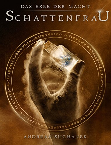 Buchseite und Rezensionen zu 'Das Erbe der Macht - Band 6: Schattenfrau' von Andreas Suchanek