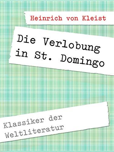 Die Verlobung in St. Domingo (Klassiker der Weltliteratur) (German Edition)