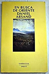 En Busca De Oriente par Daniel Arsand