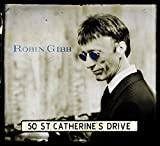 Robin Gibb: 50 St.Catherine's Drive (Audio CD)