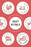By Mason Currey ( Author ) [ Daily Rituals: How Artists Work By Apr-2013 Hardcover