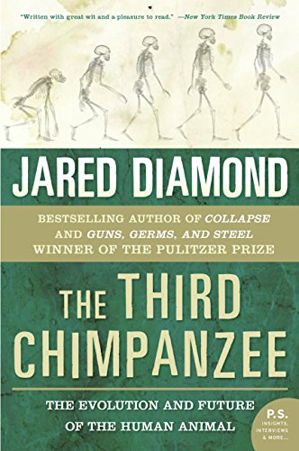 The Third Chimpanzee: The Evolution and Future of the Human Animal (P.S.) por Jared M. Diamond
