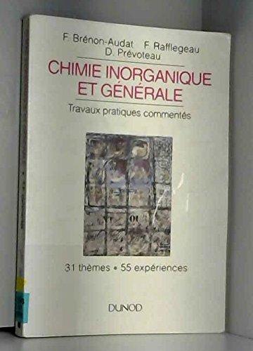 Chimie inorganique et générale : Travaux pratiques commentés.