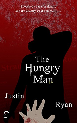 the-hungry-man-a-new-breed-of-horror-story-english-edition