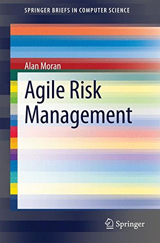 Agile Risk Management (SpringerBriefs in Computer Science)