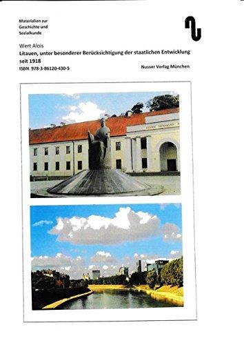 Litauen - unter besonderer Berücksichtigung der staatlichen Entwicklung seit 1918 (Materialien zur Geschichte und Sozialkunde)