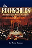 The Rothschilds: the Financial Rulers of Nations (1887) (English Edition)