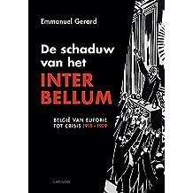 De schaduw van het interbellum (Dutch Edition)