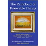 The Raincloud of Knowable Things (Wisdom of the Transpersonal) by Ian Gordon-Brown (2008-05-01)