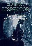 La Manzana En La Oscuridad (Biblioteca Clarice Lispector)
