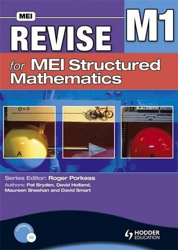 Revise for MEI Structured Mathematics - M1: Level M1