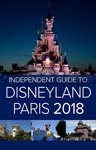 Amazon Fr The Independent Guide To Disneyland Paris 2018