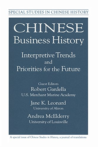 Chinese Business History: Interpretive Trends and Priorities for the Future (Special Studies in Chinese History) (English Edition) - Parks Coble
