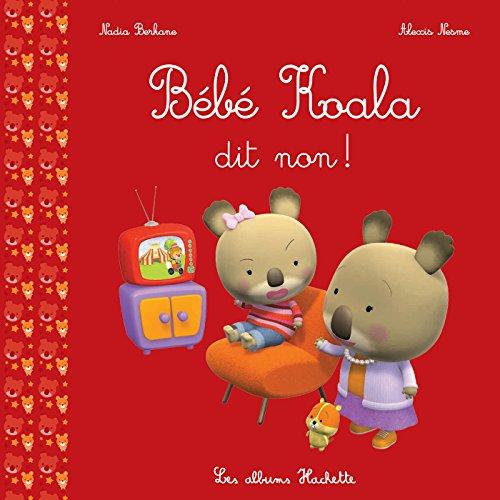 Bébé Koala dit non ! por Nadia Berkane