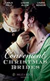 Convenient Christmas Brides: The Captains Christmas Journey / The Viscounts Yuletide Betrothal / One Night Under the Mis