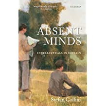Absent Minds: Intellectuals in Britain