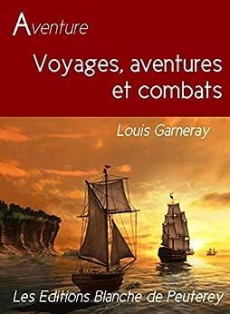 Voyage, aventure et combats (Aventure - Jeunesse)