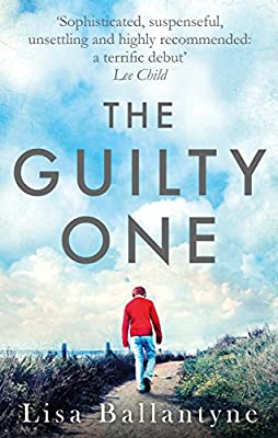 The Guilty One: Voted the Richard & Judy favourite by its readers