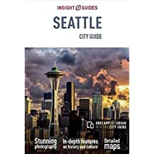 Insight Guides City Guide Seattle (Insight City Guide)