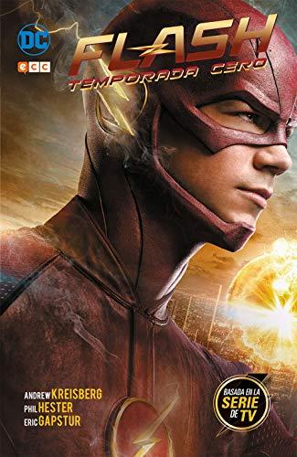 Flash: Temporada cero (Edición cartoné) por Andrew Kreisberg